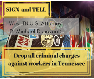 Drop all criminal charges against workers in Tennessee