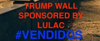 Demand LULAC stop speaking for our people and GO AWAY!