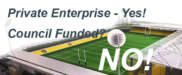 STADIUM YES BUT NOT FUNDED BY CORNWALL COUNCIL