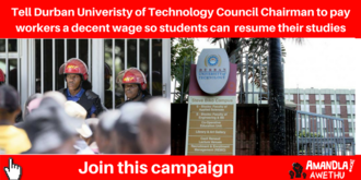 Tell DUT to pay workers decent living wages and end the strike
