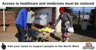 Urgently restore safe access to healthcare and medicines in North West Province
