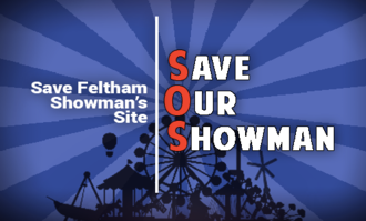 Save Feltham Showman's Site