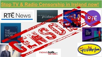 Stop TV & Radio Censorship in Ireland now!