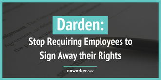 Darden: Stop requiring employees to sign arbitration forms