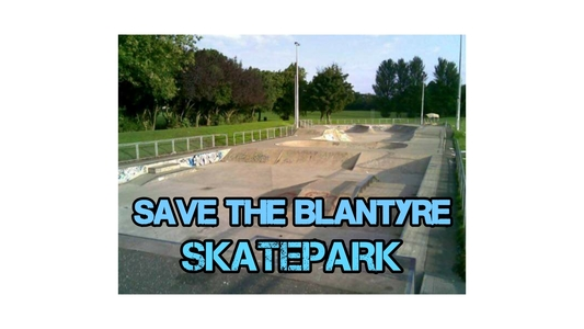SAVE THE BLANTYRE SKATEPARK