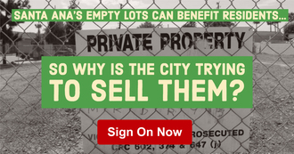 Santa Ana's empty lots can bring many benefits to local residents — don't let the city sell them!