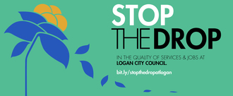 Stop the Drop in the Quality of Local Jobs and Services At Logan City Council!