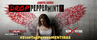 Stop the Peppermentiras- Drop the Film for its Latino-Bashing Plot