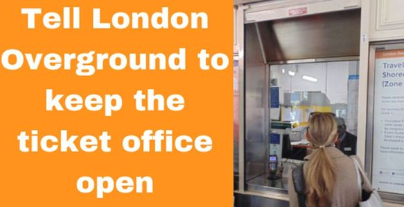 Keep ticket offices open on London Overground