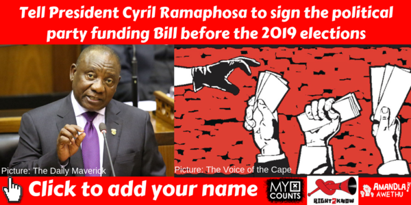 President Ramaphosa, sign the Political Party Funding Bill