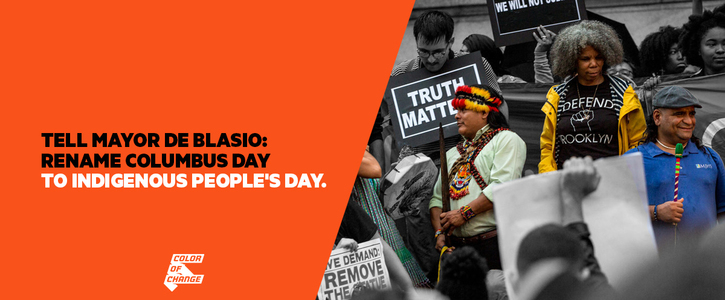 Tell Mayor DeBlasio: Change Columbus Day to Indigenous People's Day