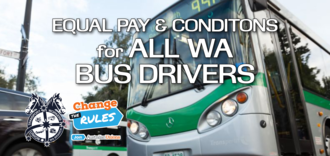 Equal Pay and Conditions for all WA Bus Drivers