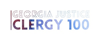 Do Justice and Love Mercy with the Georgia Justice Clergy 100