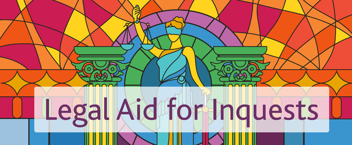 Legal aid for inquests: Now or never!