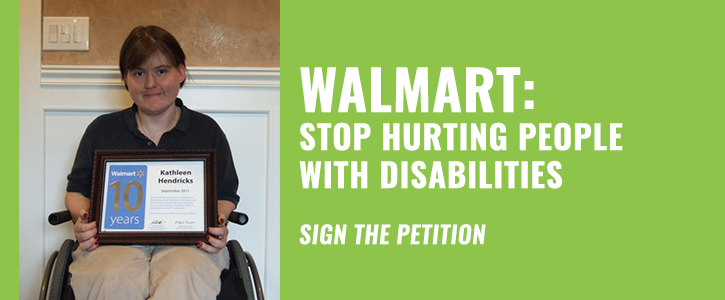 Walmart: Stop Hurting People with Disabilities