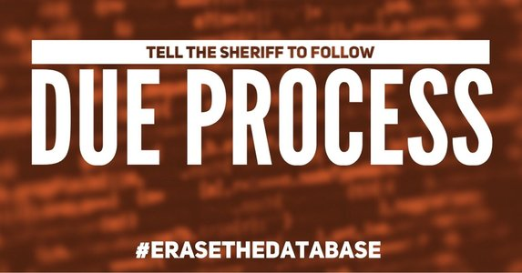 Tell the Sheriff to Follow Due Process and Destroy RGID After Mandatory Hearing