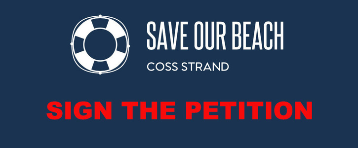 SAVE OUR BEACH - COSS STRAND
