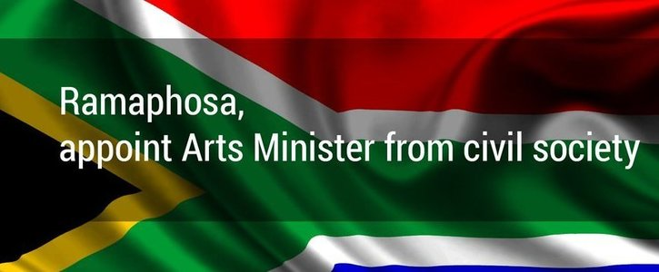 Ramaphosa, appoint Arts Minister from civil society