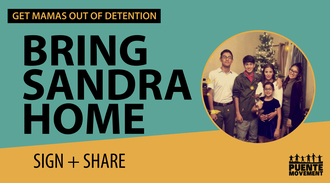 Get Madres Out of Detention, Free Sandra Orozco!