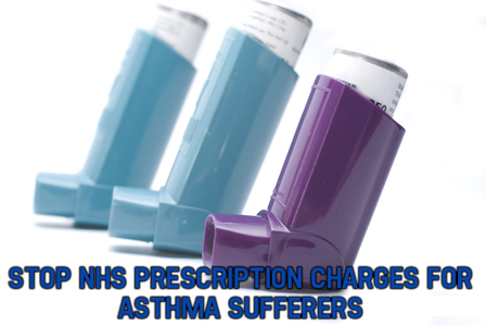 Make Asthma medications exempt from NHS prescription charges.