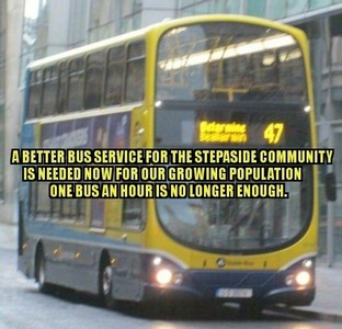 For a better and more reliable 47 bus Route for the Stepaside Community