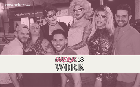 Werk is Work! SF Bay Drag Employers: Pay a Minimum Booking Fee