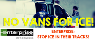 Stop ICE in Their Tracks! NO Vans for ICE!