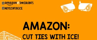 Tell Jeff Bezos & Amazon: Cut Your Ties to ICE!
