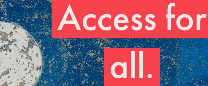 Access for all.