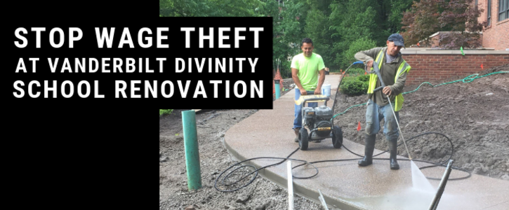 STOP Wage Theft at Vanderbilt Divinity School Renovation