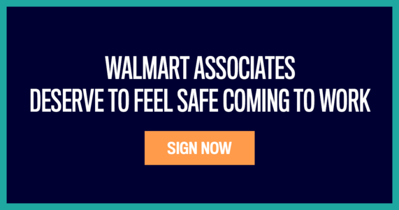Walmart associates deserve to feel safe coming to work