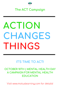 The ACT Campaign for Mental Health Education
