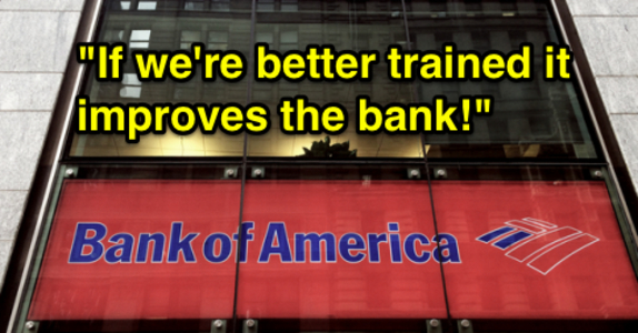 Bank of America: Provide adequate training that keeps jobs and customers safe