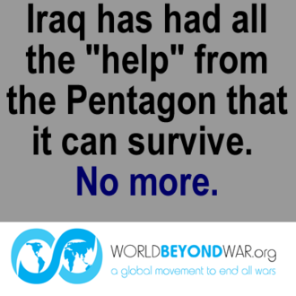 Do Not Bomb, Arm, or Send Troops to Iraq