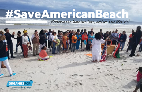 #SaveAmericanBeach: Preserve the local heritage, culture and lifestyle of American Beach
