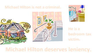 Drop the charges against bedroom tax victim Michael Hilton