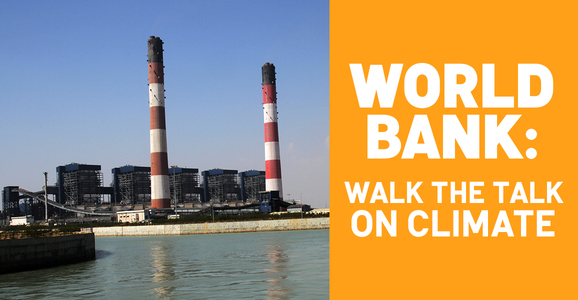 World Bank: Walk the Talk on Climate