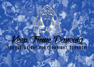 Keep Frome Dancing - Fight for your right to party!