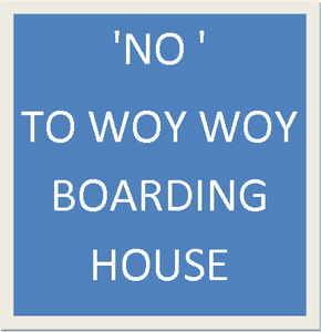 """NO"" Boarding House in Woy Woy, 2256"