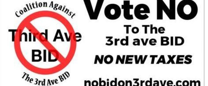 Say No to 3rd Ave BID - Listen to the over 400 people that are angry!