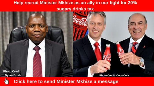 Help recruit Minister Mkhize as an ally in our fight for 20% sugary drinks tax