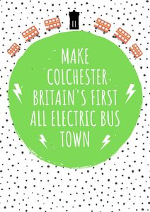Make Colchester the first all-electric bus town!