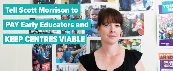 Pay Early Educators and Keep Centres Viable!