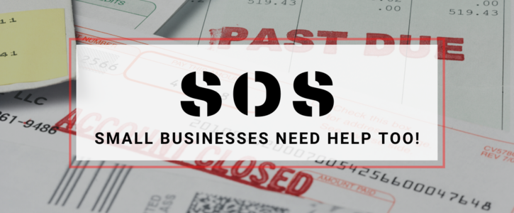 Elected Officials: SOS - Small businesses need help too!