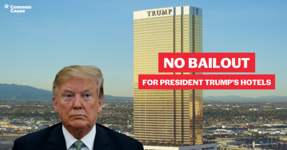 Tell Congress: No Bailout For Trump's Hotels