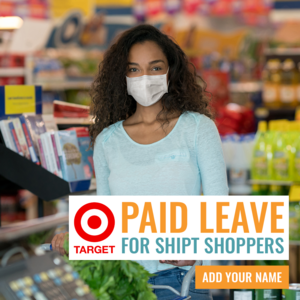 Tell Target: Shipt shoppers need paid leave, too.