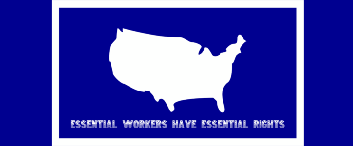 Essential Workers Have Essential Rights
