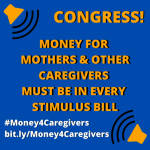 Demand Money and other Resources for Unwaged Caregivers, Our Families & Communities