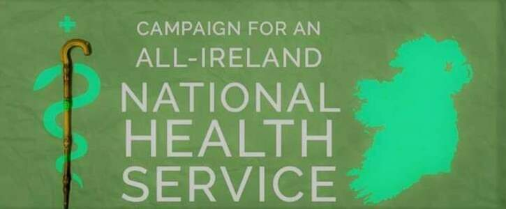 No Going Back - We Want an All Ireland National Health Service!