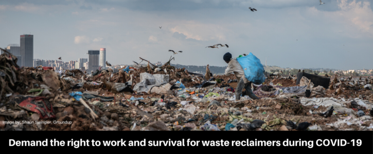 Demand the right to work and survival for waste reclaimers during COVID-19